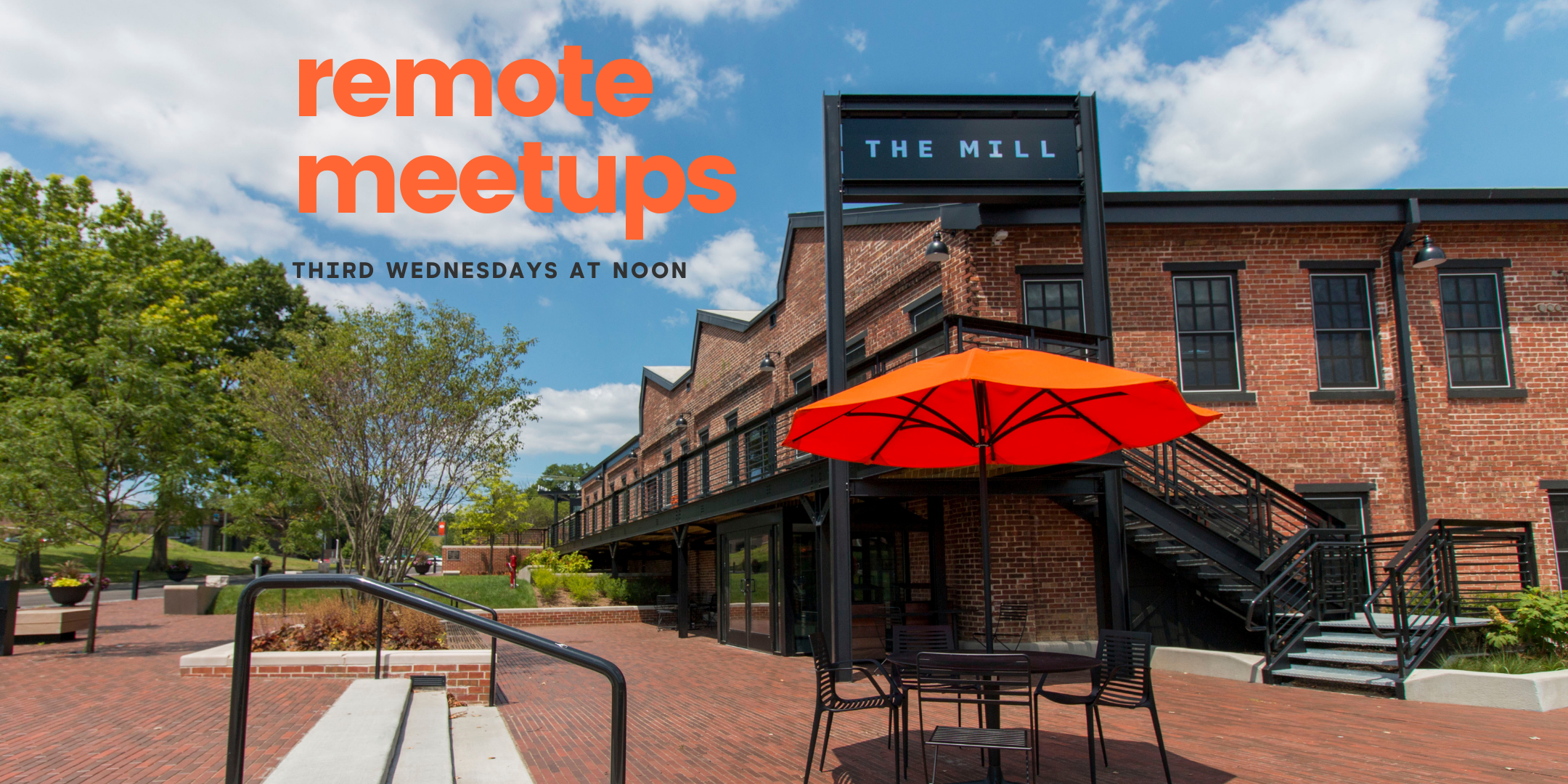 flyer for Remote Meetups at the Mill